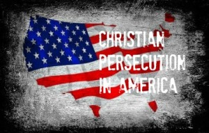 Christian persecution in America